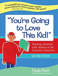 Book cover for Paula Kluth's You're Going to Love this Kid!