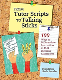 Book cover for Paula Kluth's From Tutor Scripts to Talking Sticks