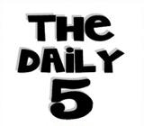 Daily 5 details